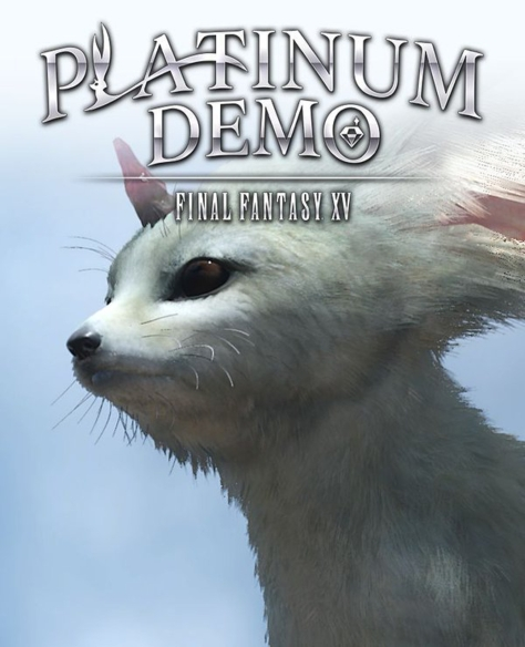 Platinum Demo Final Fantasy XV