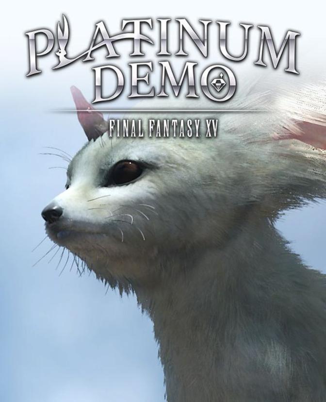 Platinum Demo: Final Fantasy XV – Demo Impressions