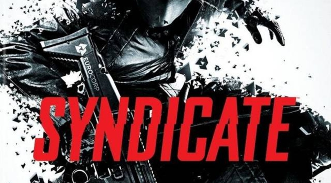 Syndicate [Xbox 360] – Review